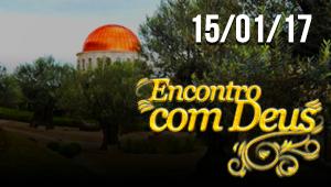 Encontro com Deus - 15/01/17