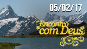 Encontro com Deus - 05/02/17