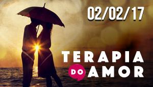 Terapia do Amor - 02/02/17