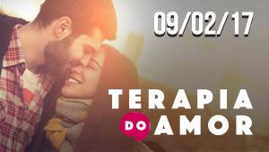 Terapia do Amor - 09/02/17
