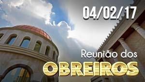 Reunião de obreiros - 04/02/17