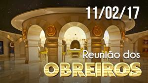 Reunião de obreiros - 11/02/17