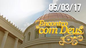 Encontro com Deus - 05/03/17