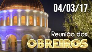 Reunião de obreiros - 04/03/17