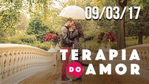 Terapia do Amor - 09/03/17