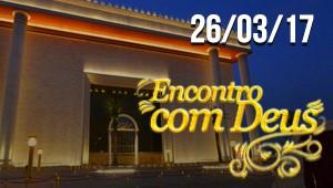 Encontro com Deus - 26/03/17