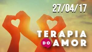 Terapia do Amor - 27/04//17