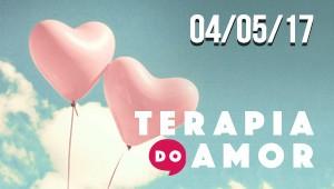 Terapia do Amor - 04/05/17