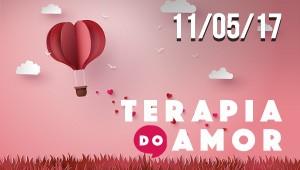 Terapia do Amor - 11/05/17