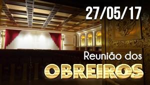 Reunião de Obreiros - 27/05/17