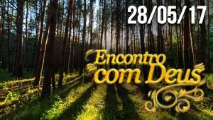 Encontro com Deus - 28/05/17