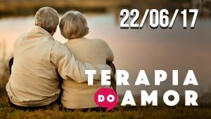 Terapia do Amor - 22/06/17