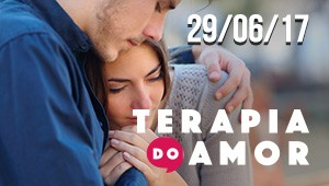 Terapia do Amor - 29/06/17