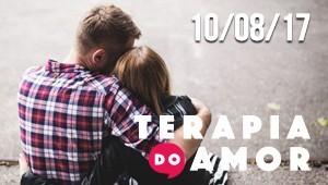 Terapia do Amor - 10/08/17