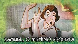 Samuel, o menino profeta