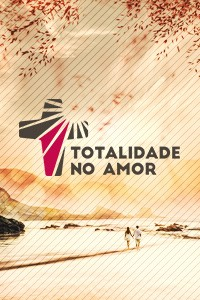 Totalidade no amor