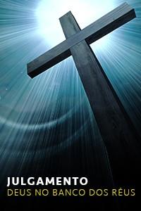 Julgamento - Deus no banco dos réus