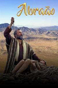 Abraão - A vida e a obra do grande patriarca