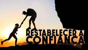 Restabelecer a confiança