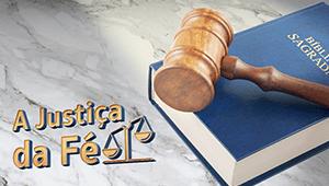 A Justiça da fé