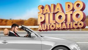 Saia do piloto automático