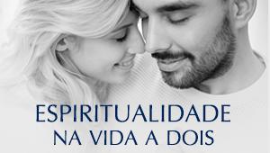 Espiritualidade na vida a dois