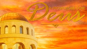 A prosperidade com Deus