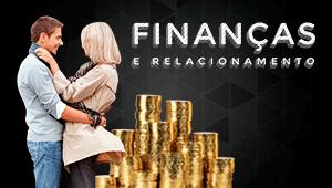 Finanças e relacionamento