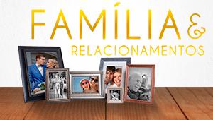 Família e relacionamentos