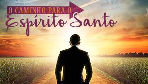 Caminho para o Espírito Santo