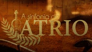 A sinfonia do átrio