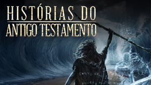 Histórias do Antigo Testamento