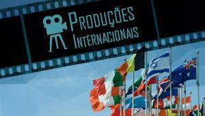 Produções internacionais