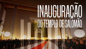 Inauguração do Templo de Salomão